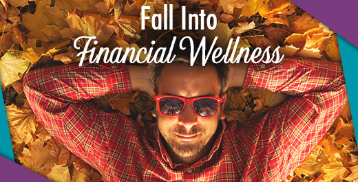 Fall Into Financial Wellness